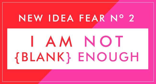 NewIdeaFear2-blog