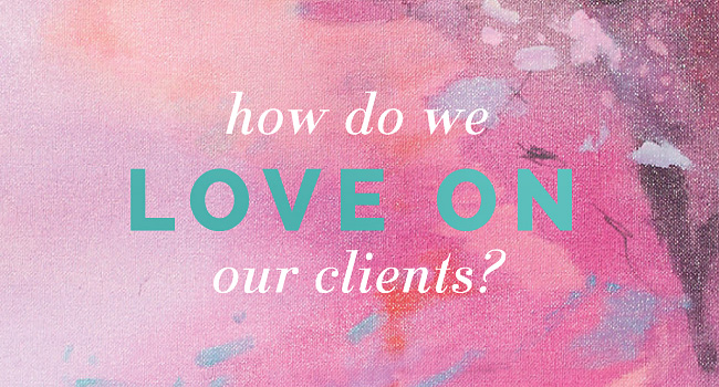LoveOnClients-blog