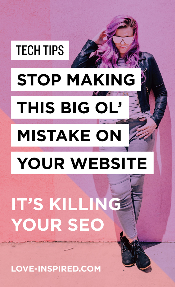 STOP Making this Big Ol' Mistake on Your Website - It's killing your SEO